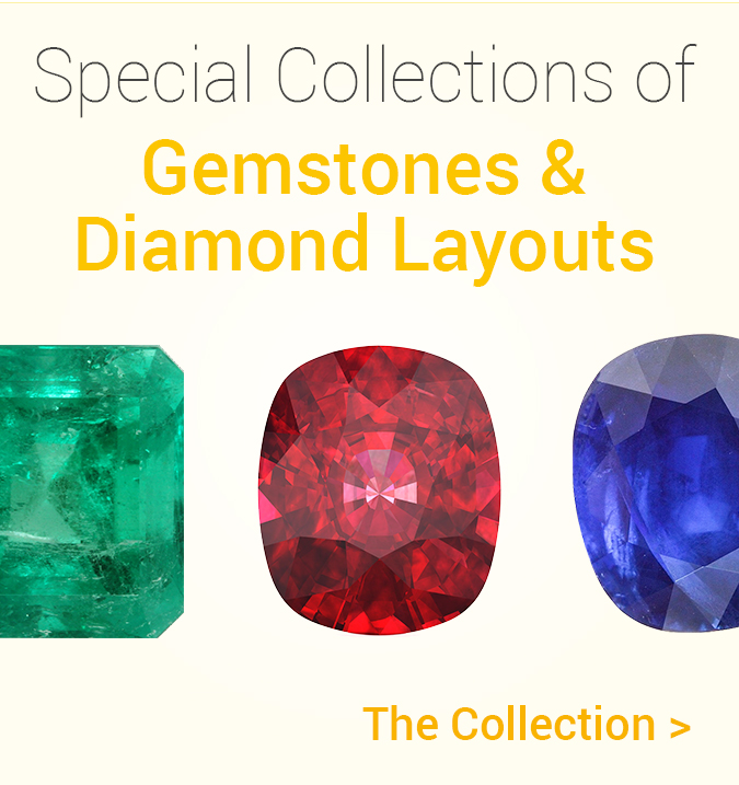 Special Collections of Gemstones and Diamond Layouts